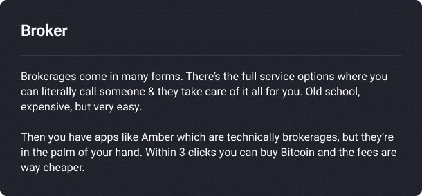 brokerages come in many forms. there's the full service options where you can literally call someone. Then you have apps like amber which are technically brokerages, but they're in the palm of your hand.